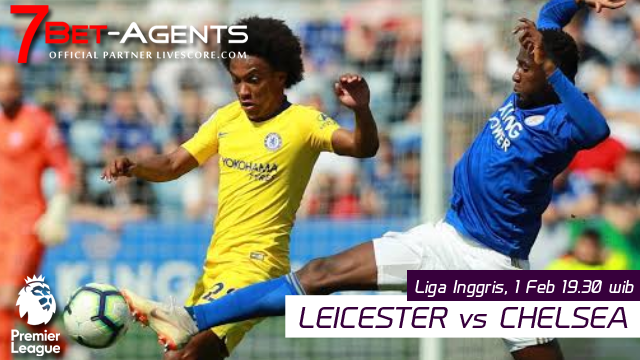 Live Streaming Liga Inggris :Leicester vs Chelsea 1 Februari 2020 - 7Bet-Agents