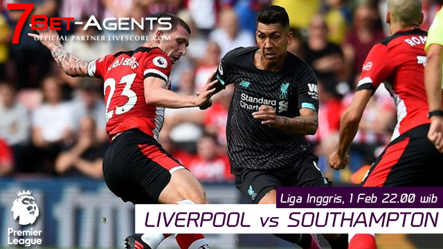 Live Streaming Liga Inggris :Liverpool vs Southampton 1 Februari 2020 - 7Bet-Agents