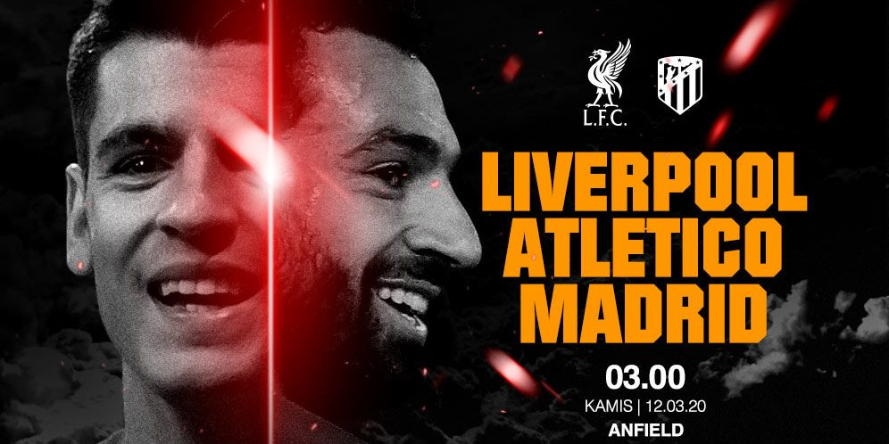 Live Streaming Liga Champions Liverpool vs Atletico Madrid 12 Maret 2020 - 7Bet-Agents